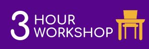 Purple rectangle with yellow desk icon. Link to 3 hour workshop logistics.